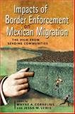 Impacts of Border Enforcement on Mexican Migration : The View from Sending Communities, , 0970283873
