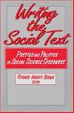 Writing the Social Text : Poetics and Politics in Social Science Discourse, , 020230387X