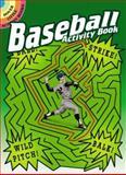 Baseball Activity Book, Tony J. Tallarico, 0486473872
