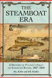 The Steamboat Era, S. l. Kotar and J. E. Gessler, 0786443871