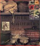 Brother Cadfael's Herb Garden, Robin Whiteman and Rob Talbot, 0821223879
