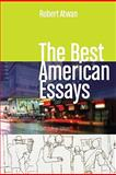 The Best American Essays, Atwan, Robert, 1439083878