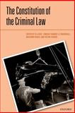 The Constitution of the Criminal Law, Duff, R. A., 019967387X