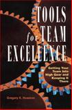Tools for Team Excellence, Gregory Huszczo, 0891063870