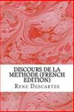 Discours de la Methode (French Edition), Rene Descartes, 1489573879