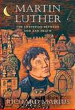 Martin Luther, Richard Marius, 067400387X