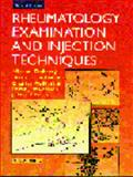 Rheumatology Examination and Injection Techniques, Doherty, Michael and Hazelman, Brian L., 0702023876