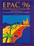 EPAC 96 Sitges, (Barcelona), 10 - 14 June, 1996 Vol. 1 : Proceedings of the Fifth European Particle Accelerator Conference, Myers, S., 0750303875