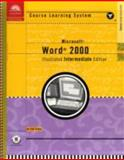 Illustrated Microsoft Word 2000 Intermediate : Course Guide, Swanson, Marie L. and Duffy, Jennifer, 0760063877