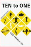 Ten to One : Selected Poems, Perelman, Bob, 0819563870