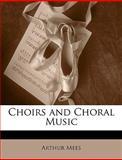 Choirs and Choral Music, Arthur Mees, 1145003877