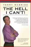 The Hell I Can't!, Terry McBride, 1491203870