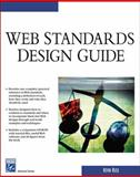 Web Standards Design Guide, Ruse, Kevin, 1584503874