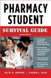 Pharmacy Student Survival Guide, Nemire, Ruth E. and Kier, Karen L., 0071603875
