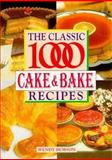 Classic 1000 Cake and Bake, Wendy Hobson, 0572023871