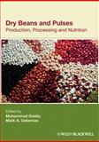 Dry Beans and Pulses : Production, Processing and Nutrition, , 0813823870