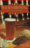 What's Brewing in New England?, Kate Cone, 0892723874