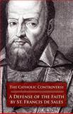 The Catholic Controversy 9780895553874