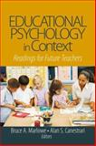Educational Psychology in Context : Readings for Future Teachers, Canestrari, Alan S. and Marlowe, Bruce A., 141291387X