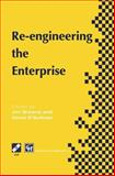 Re-Engineering the Enterprise : Proceedings of the IFIP TC5/WG5. 7 Working Conference on Re-Engineering the Enterprise, Galway, Ireland 1995, , 1475763875