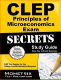CLEP Principles of Microeconomics Exam Secrets Study Guide, CLEP Exam Secrets Test Prep Team, 1609713877