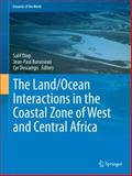 The Land/Ocean Interactions in the Coastal Zone of West and Central Africa, , 3319063871