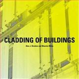 Cladding of Buildings, Brookes, Alan J. and Meijs, Maarten, 0415383870