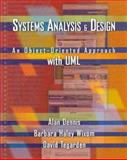 Systems Analysis and Design : An Object-Oriented Approach with UML, Dennis, Alan and Wixom, Barbara Haley, 0471413879