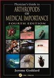 Physician's Guide to Arthropods of Medical Importance, Goddard, Jerome, 0849313872