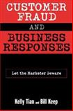 Customer Fraud and Business Responses, Bill Keep and Kelly Tian, 1567203876