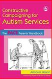 Constructive Campaigning for Autism Services, Armorer Wason, 1843103877
