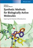 Synthetic Methods for Biologically Active Molecules, , 3527333878