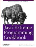 Java Extreme Programming Cookbook, Burke, Eric M. and Coyner, Brian M., 0596003870