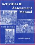Activities and Assessment Manual, Kotecki, Jerome E., 0763793876