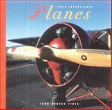 Airplanes, John Hudson Tiner, 0898123879