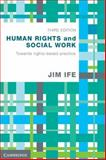 Human rights and social Work : Towards Rights-Based Practice, Ife, Jim, 110769387X