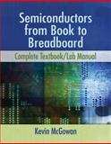 Semiconductors : From Book to Breadboard, McGowan, Kevin, 1111313873