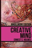 Creative Mind, Ernest Holmes, 1466453877