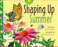 Shaping up Summer, Lizann Flatt, 1926973879