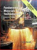 Fundamentals of Materials Science for Technologists : Properties, Testing, and Laboratory Exercises, Horath, Larry, 0130143871