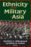 Ethnicity and the Military in Asia 9780878553877