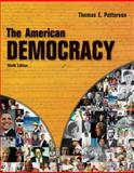 The American Democracy, Patterson, Thomas E., 0073403873