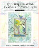 Applied Behavior Analysis for Teachers, Paul Alberto and Anne C. Troutman, 0130993875