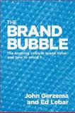 Brand Bubble, John Gerzema and Edward Lebar, 047018387X