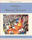 Sources of the Western Tradition Vol. 2 : From the Renaissance to the Present, Perry, Marvin and Peden, Joseph R., 0618473874