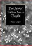 The Unity of William James's Thought, Cooper, Wesley, 0826513875