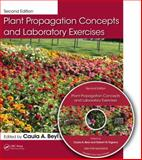 Plant Propagation Concepts and Laboratory Exercises, Second Edition, , 1466503874