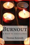 Burnout, Thomas Kennedy, 1491253878