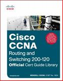 Cisco CCNA Routing and Switching 200-120 Official Cert Guide Library, Wendell Odom, 1587143879