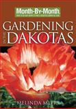 Gardening in the Dakotas, Melinda Myers, 1591863872
